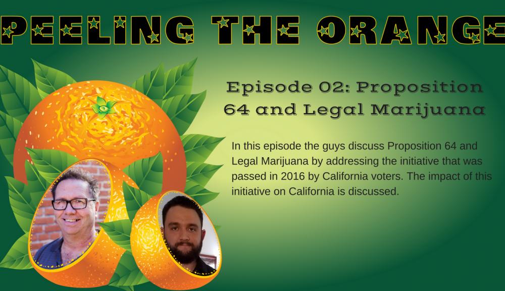 Proposition 64 and Legal Marijuana