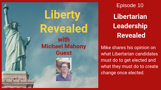 Libertarian Leadership Revealed