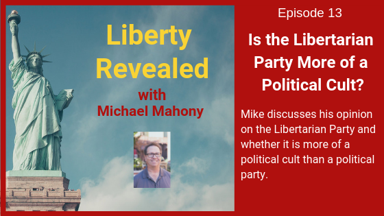 Is the Libertarian Party More of a Political Cult?