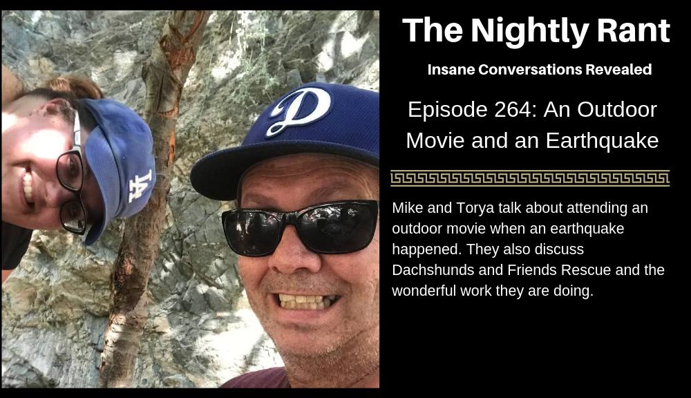 An Outdoor Movie and an Earthquake